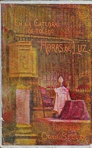 EN LA CATEDRAL DE TOLEDO. HORAS DE: Cardenal Segura