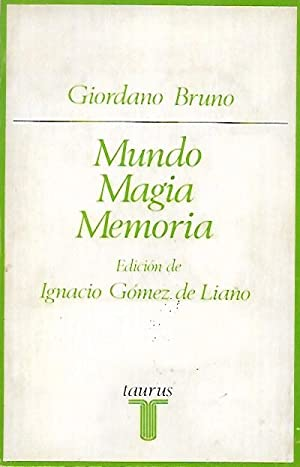 MUNDO, MAGIA , MEMORIA: Bruno, Giordano