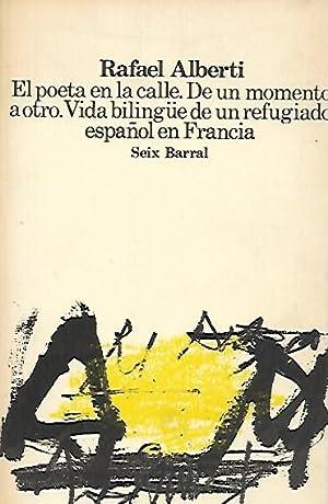 EL POETA EN LA CALLE. DE UN: Alberti, Rafael