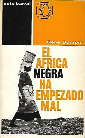 EL ÁFRICA NEGRA HA EMPEZADO MAL: Dumont, René