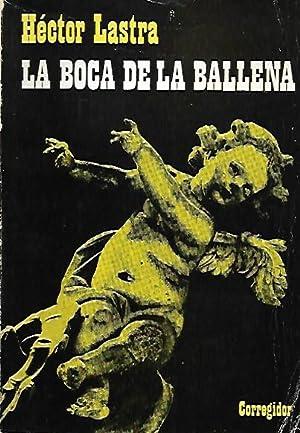 LA BOCA DE LA BALLENA: Lastra, Héctor