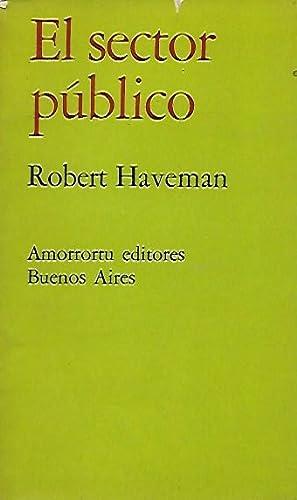 EL SECTOR PÚBLICO: Haveman, Robert