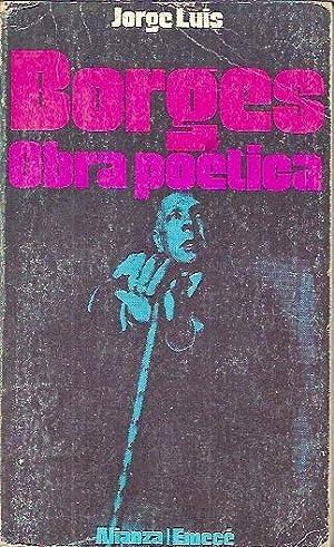 OBRA POÉTICA: Borges, Jorge Luis
