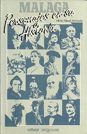 MÁLAGA. PERSONAJES EN SU HISTORIA: Picasso, Cánovas,: Alcobendas, Miguel