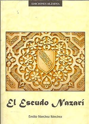 EL ESCUDO NAZARÍ: Sánchez Sánchez, Emilio
