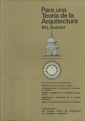 PARA UNA TEORÍA DE LA ARQUITECTURA: Scalvini, M. L.