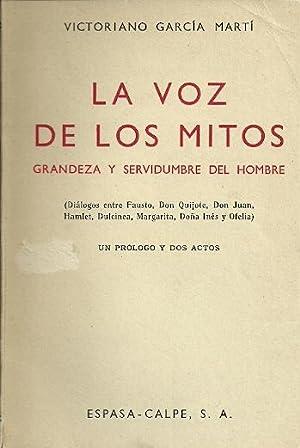 LA VOZ DE LOS MITOS. Grandezas y: García Martí, Victoriano
