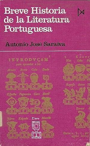 BREVE HISTORIA DE LA LITERATURA PORTUGUESA: Saraiva, Antonio José