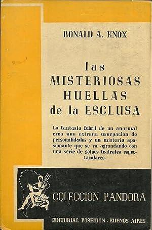 LAS MISTERIOSAS HUELLAS DE LA ESCLUSA: Knox, Ronals A.