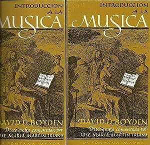 INTRODUCCIÓN A LA MÚSICA. TOMOS I, II: Boyden, David D.