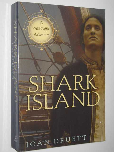 9781741752762 - Joan Druett: Shark Island : A Wiki Coffin Adventure - Book