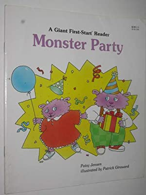 Monster Party : A Giant First-Start Reader: Jensen, Patsy