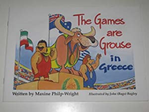 The Games are Grouse in Greece: Philp-Wright, Maxine