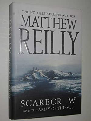 SCARECROW and the Army of Thieves -: Reilly, Matthew