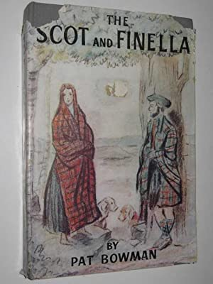 The Scot and Finella Volume 1: Bowman, Pat