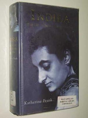 Indira : The Life of Indira Nehru: Frank, Katherine