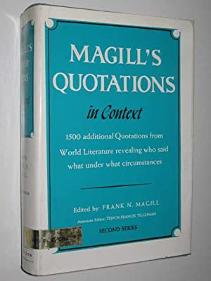 Magill's Quotations in Context : Second Series: Magill, Frank N.