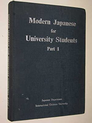 Modern Japanese for University Students Part 1: Author Not Stated