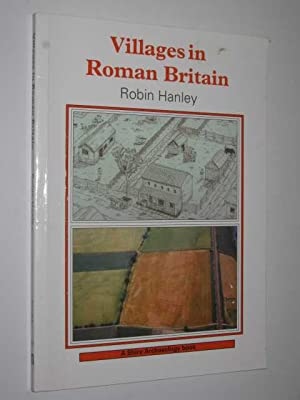 Villages in Roman Britain - Shire Archaeology Series #49