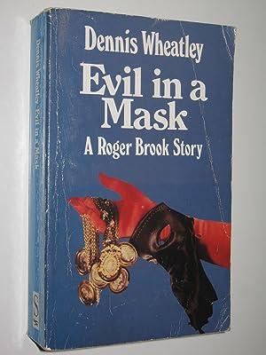 Evil in a Mask - Roger Brook: Wheatley, Dennis