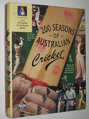 200 Seasons of Australian Cricket: Author Not Stated