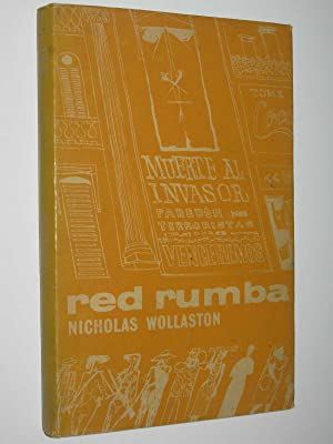 Red Rumba : A Journey Through the: Wollaston, Nicholas