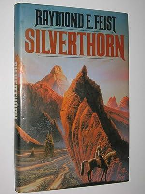Silverthorn: Feist, Raymond E.