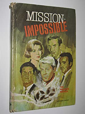 The Priceless Particle - Mission: Impossible Series: Powell, Talmage