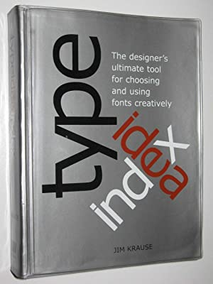Type Idea Index : The Designer's Ultimate: Krause, Jim