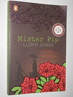 mister pip of lloyd jones essay Study guide for mister pip mister pip study guide contains a biography of lloyd  jones, literature essays, quiz questions, major themes, characters, and a full.