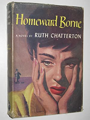 Homeward Borne: Chatterton, Ruth