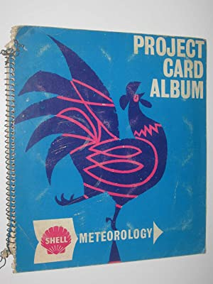 Shell Meteorology Project Card Album: Author Not Stated