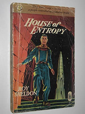 House of Entropy: Sheldon, Roy