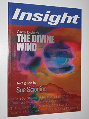 Garry Disher's The Divine Wind : Insight Text Guide