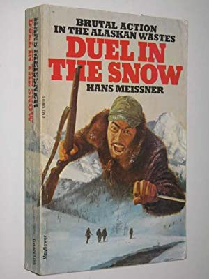 Duel in the Snow: Meissner, Hans