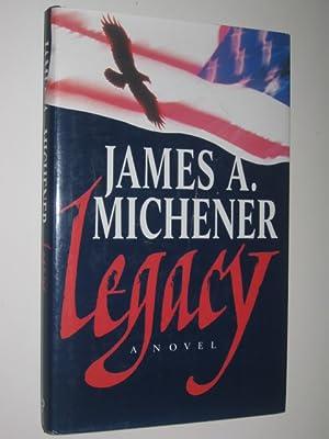 Legacy: Michener, James A.