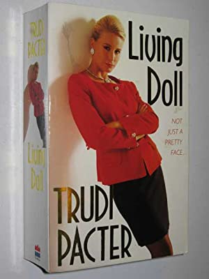 Living Doll: Pacter, Trudi