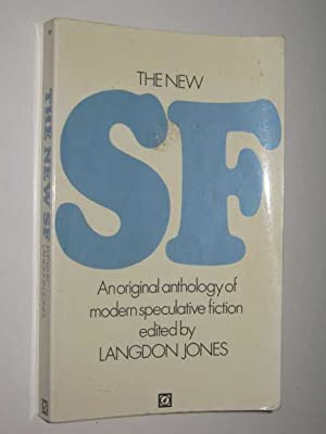 The New S.F : An Original Anthology: Jones, Langdon