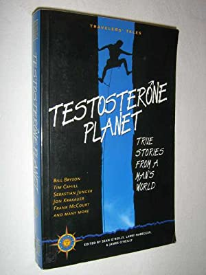 Testosterone Planet - True Stories From a: OReilly, Sean &