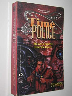 Stranded - Time Police #3: Norwood, Warren &