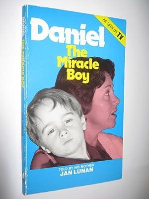 Daniel : The Miracle Boy: Lunan, Jan