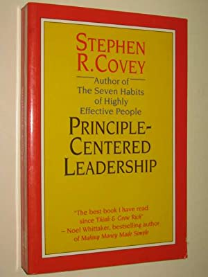 Principle Centered Leadership: Covey, Stephen R.