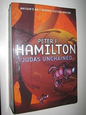 Judas Unchained - The Commonwealth Saga #2: Hamilton, Peter F.
