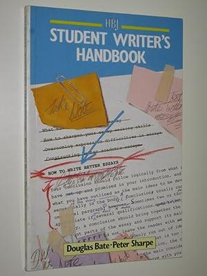 Student Writer's Handbook: Bate, D. & Sharpe, P.