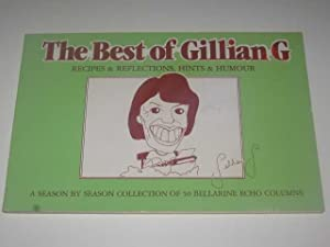 The Best of Gillian G. - Recipes $ Reflections, Hints & Humour