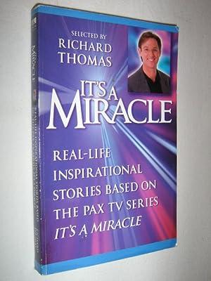 It's a Miracle - Real-life Inspirational Stories: Thomas, Richard