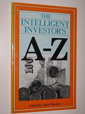 Intelligent Investor's A-z: Wasiliev, John (edited)