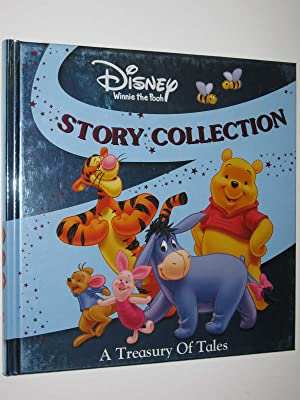 Disney Winnie the Pooh Story Collection - A Treasury of Tales Series: Author Not Stated