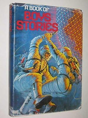A Book Of Boys Stories: Bateman, Robert &