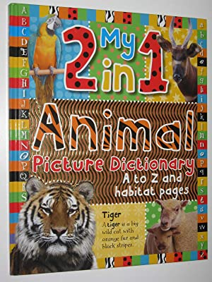 My 2 In 1 Animal Picture Dictionary: Make Believe Ideas